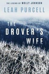 <i>The Drover's Wife</i> by Leah Purcell.